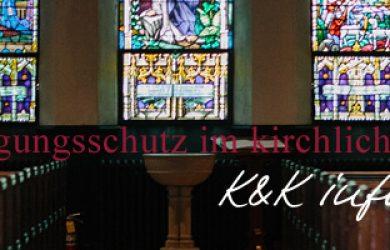 Kündigungsschutz im kirchlichen Dienst